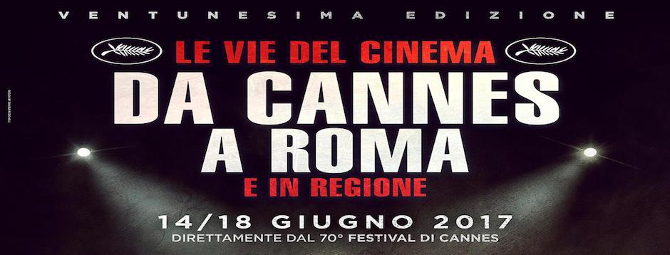 Le vie del Cinema: da Cannes a Roma e in Regione