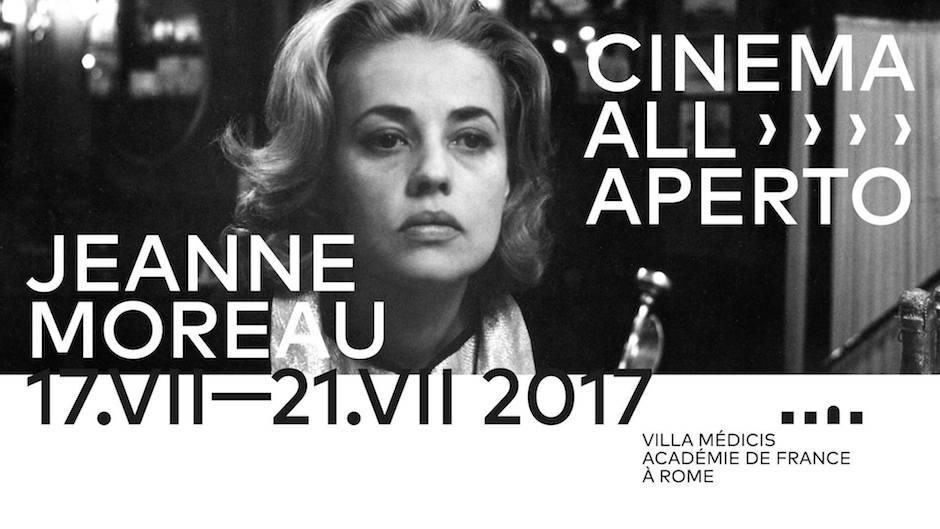 Cinema all'Aperto 2017, Jeanne Moreau